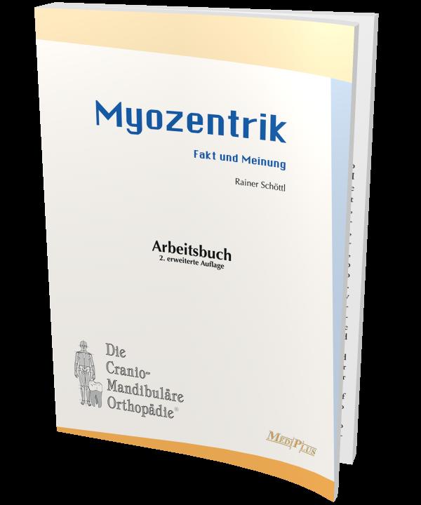 Arbeitsbuch Myozentrik – Fakt und Meinung
